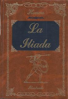 La Iliada (tapa Dura E Ilustrada) / Homero (jcs)
