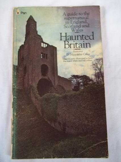 Livro Haunted Britain Guia Do Sobrenatural No Reino Unido
