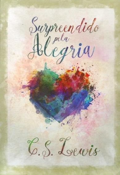 Livro C. S.lewis - Surpreendido Pela Alegria