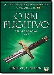Livro O Rei Fugitivo - Trilogia Do R Jennifer A. Nielse