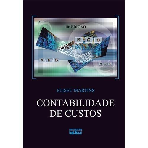 Contabilidade De Custos Eliseu Martins 9ª Edição