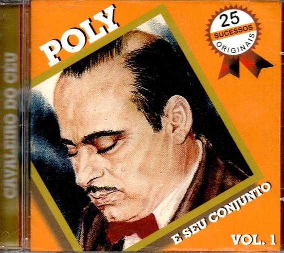 Cd Poly E Seu Conjunto - 25 Sucessos Originais Vol.1