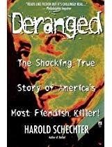 Livro Deranged The Shocking True Sto Harold Schechter