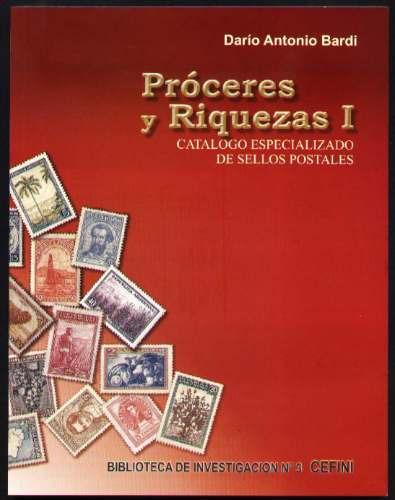 Catálogo Especializado Serie Proceres Y Riquezas 1 1935/1950