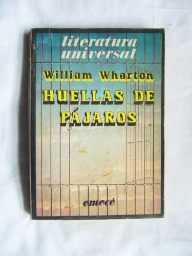 Huellas De Pajaros / William Wharton