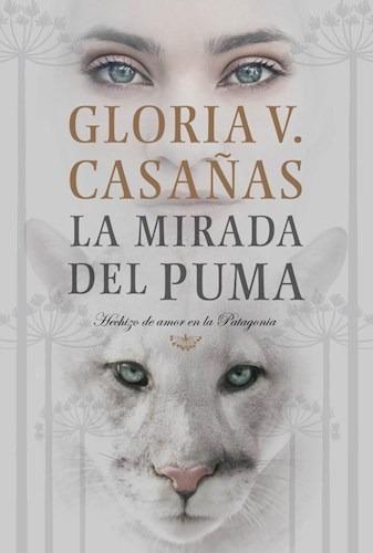 La Mirada Del Puma - Gloria V. Casañas