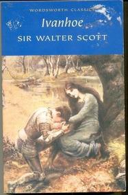 Livro Ivanhoe (wordsworth Classics) Sir Walter Scott
