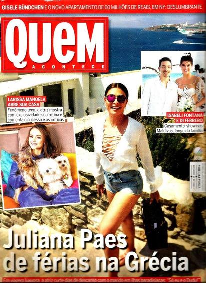 Revista Quem 830/16 - Juliana/larissa/marina/gisele/grazi