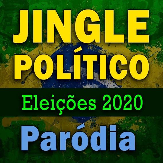 Jingle Vereador Ou Prefeito 2020 Paródia - Entrega 24h
