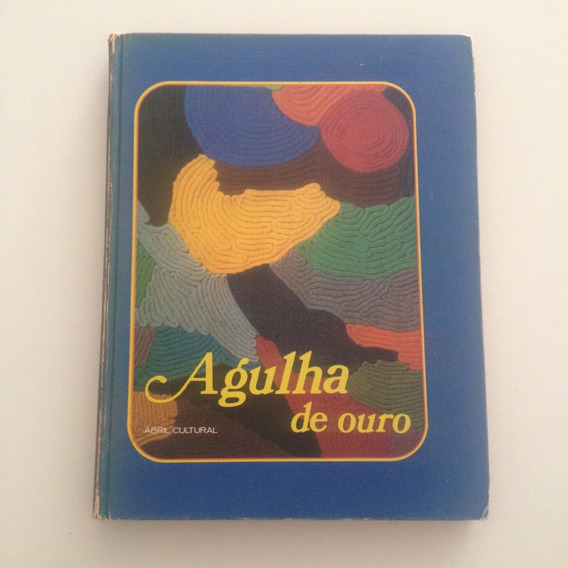 Livro Agulha De Ouro Vol3 - Abril Cultural - Capa Dura C2