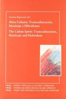 Alma Cubana, Susanna Regazzoni, Iberoamericana