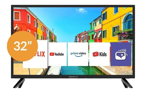 Imagen 1 de 6 de Led Smart Tv Master-g Mgs3209x 32  Hd