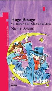 Hugo Besugo Y El Misterio Del Club De La Luna