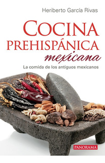 Cocina Prehispánica Mexicana, Pasta Rústica