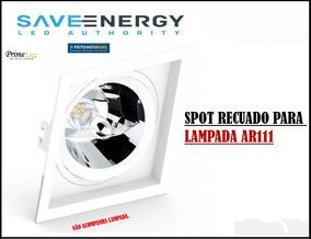 Kit 20 Spot Embutir Recuado P/ Ar111 +20 Lampadas Ar111 12w