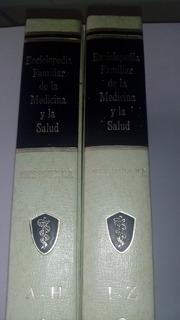 Enciclopedia Familar De La Medicina Y La Salud