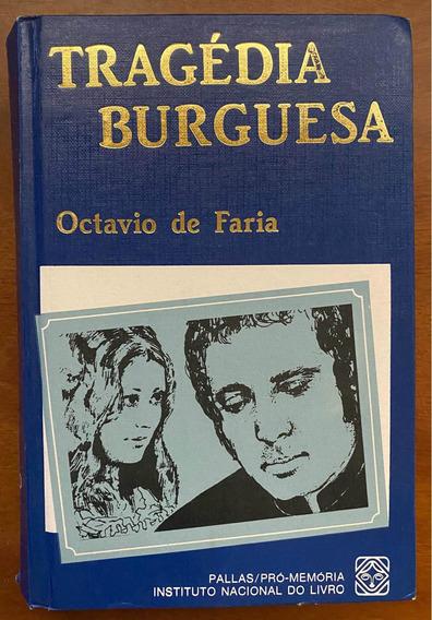 Tragédia Burguesa - Octavio De Faria - Tomo I Mundos Mortos