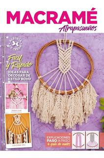 Macramé Atrapasueños. Fácil Y Rápido - Arcadia Ediciones