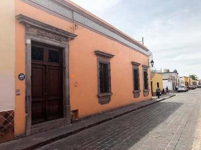 Centro Historico De Queretaro Casa En Venta Totalmente Remodelada
