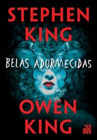 Belas Adormecidas Stephen King Owen King