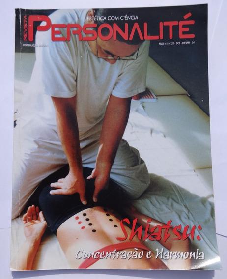 Revista Personalité Nº 32: Shiatsu - Massagem - Aromaterapia