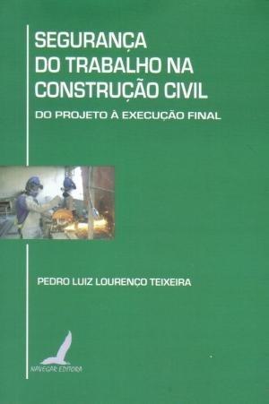 Segurança Do Trabalho Na Construçao Civil