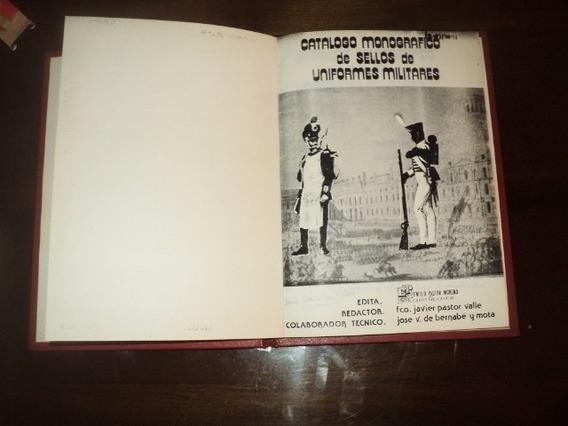 Catalogo Monografico Sellos Uniformes Militares 1982-83 1°ed