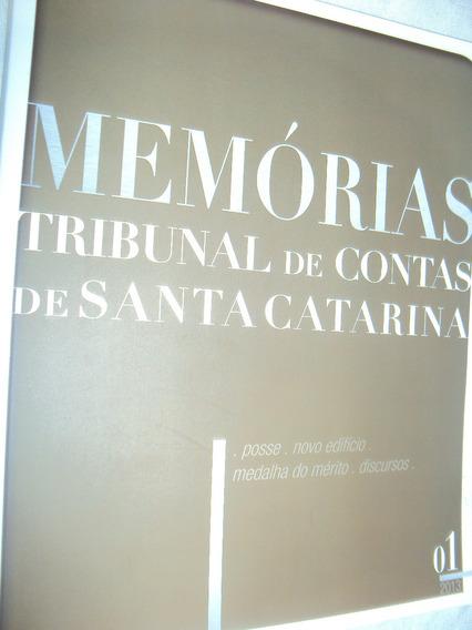 Memórias: Tribunal De Contas De Santa Catarina (sebo Amigo)
