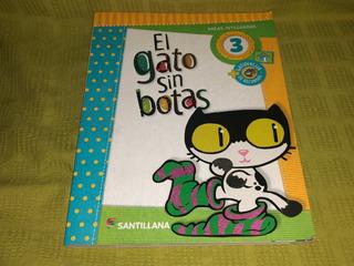 El Gato Sin Botas 3 Áreas Integradas - Santillana