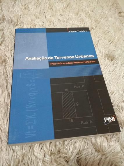Livro Avaliação De Terrenos Urbanos Por Fórmulas Matemáticas