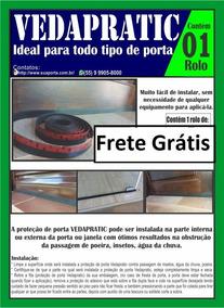 Frete Grátis...proteção De Porta 2,5 Cm Vedapratic (10mt)