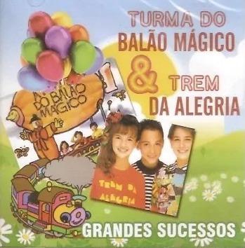 Cd Trem Da Alegria E Balão Mágico Grandes Sucessos (lacrado)
