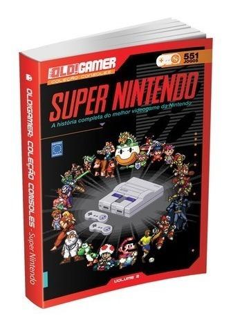 Imagem 1 de 1 de Livro Old Gamer Coleção Consoles Super Nintendo Volume 2