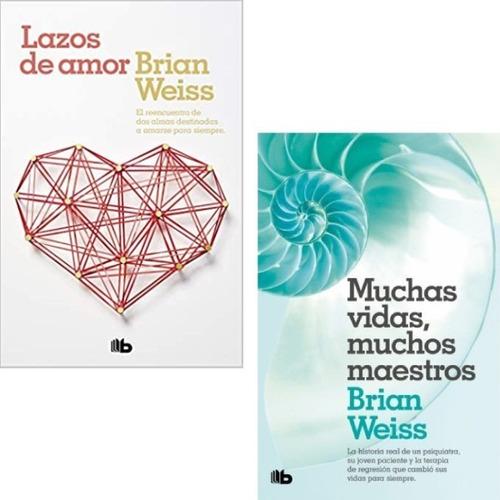 Pack Brian Weiss - Lazos De Amor + Muchas Vidas Maestros