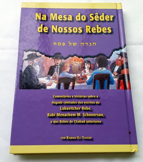 Na Mesa Do Sêder De Nossos Rebes Rabino Eli Touger