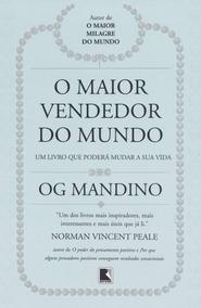 O Maior Vendedor Do Mundo - Og Mandino - Livro Digital