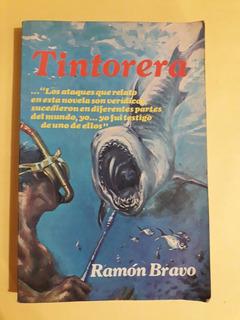 Tintorera - Ramón Bravo