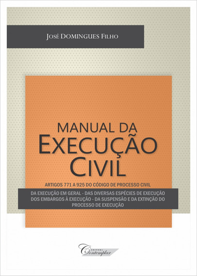 Livro Manual Da Execução Civil 2017