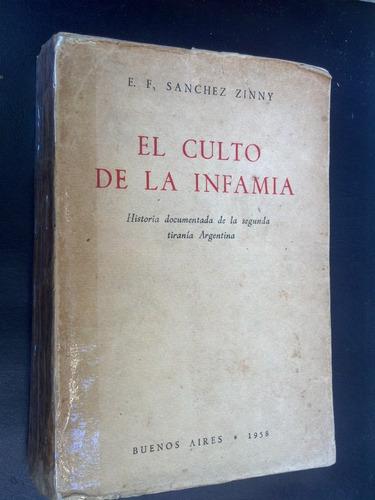 El Culto Infamia Historia Segunda Tiranía Sánchez Zinny