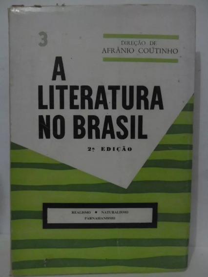 A Literatura No Brasil - 3 - Afrânio Coutinho