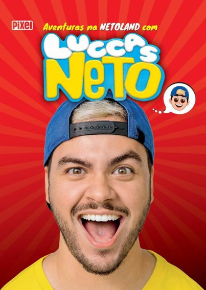 Aventuras Na Netoland Com Luccas Neto - Pixel