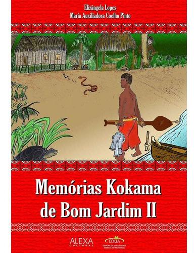 Memórias Kokama De Bom Jardim Ii