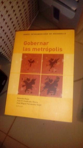 Livro Gobernar Las Metrópolis Eduardo Y Más. Rojas
