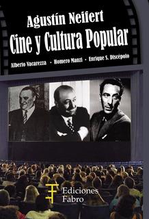 Cine Y Cultura Popular. Ediciones Fabro