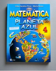 Matemática No Planeta Azul - 4 - Pires - Nunes