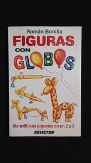 Figuras Con Globos, Román Bonilla