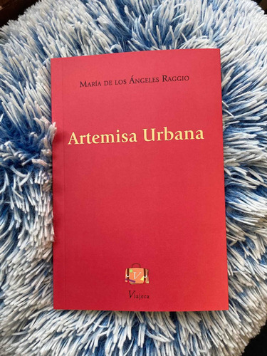Imagen 1 de 3 de Libro Artemisa Urbana De María Raggio Poesía Viajera