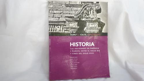 Historia Sociedades America Y Europa Sg 14 A18 Saberes Clave