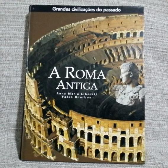 Lote 06 Livros Grandes Civilizações Do Passado Folio