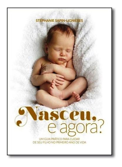 Nasceu E Agora? + Mamãe Relax Livro Novo Lacrado